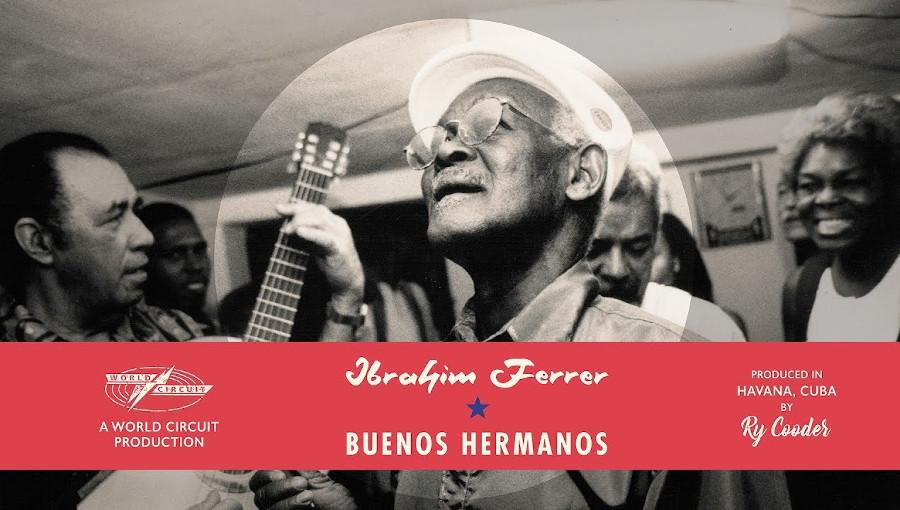 Ry Cooder remet à l'honneur le crooner cubain Ibrahim Ferrer